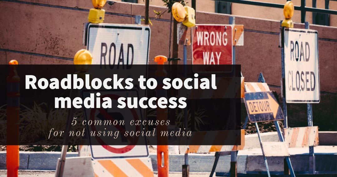 Roadblocks to social media success image